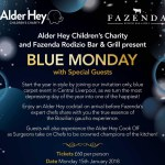 Alder Hey Children's Charity and Fazenda Rodizio Bar & Grill present Blue Monday