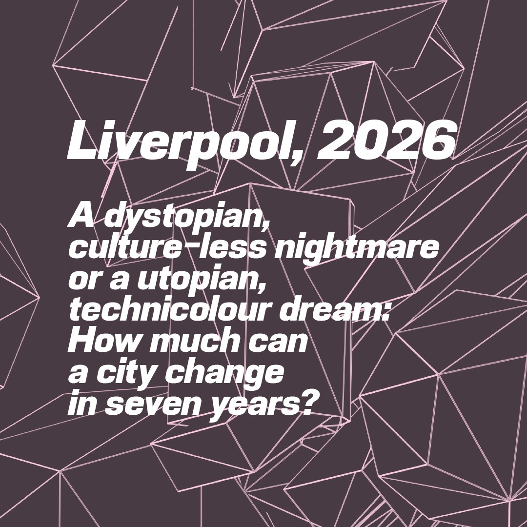 Liverpool 2026 – Exhibition Open Call