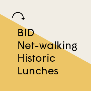 BID Netwalking Historic Lunches