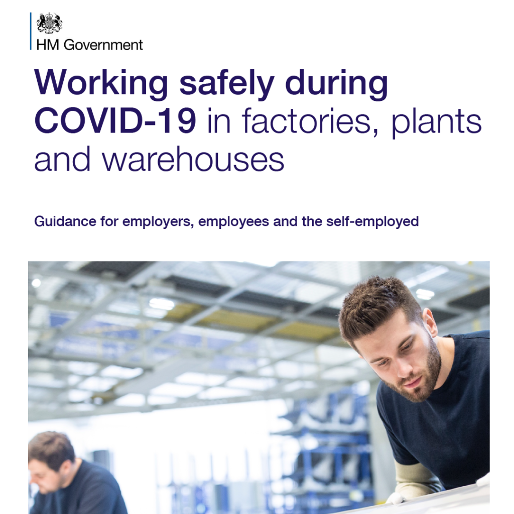 COVID Secure Guidelines - factories, plants warehouses