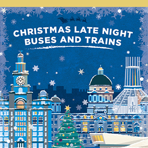 Christmas Late Night Buses and Trains 2017