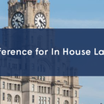 Liverpool Law Society hosts their first ever 'Conference For In House Lawyers'