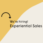 We're hiring an Experiential Sales Manager