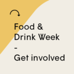 Food & Drink Week 2018 – Get involved