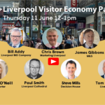 Watch the Liverpool Visitor Economy Panel video from 11 June