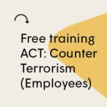 Get you ticket for ACT: Counter Terrorism Training