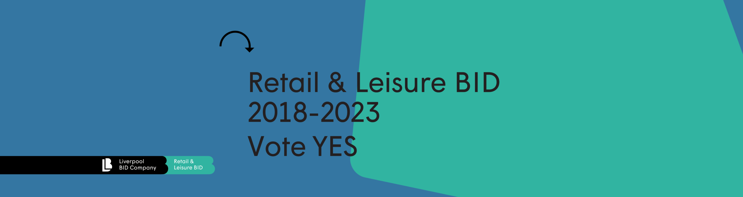 Retail & Leisure BID Ballot 2018-2023