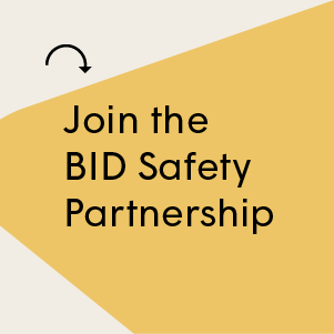 Join the BID Safety Partnership