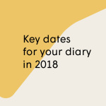 Key dates for your diary this 2018