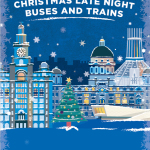 Christmas Late Night Buses and Trains Services – 2017