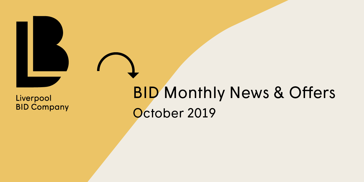 Liverpool BID Company News & Offers – October 2019