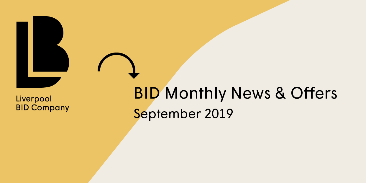 Liverpool BID Company News & Offers – September 2019