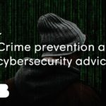 National cybersecurity and general crime prevention advice