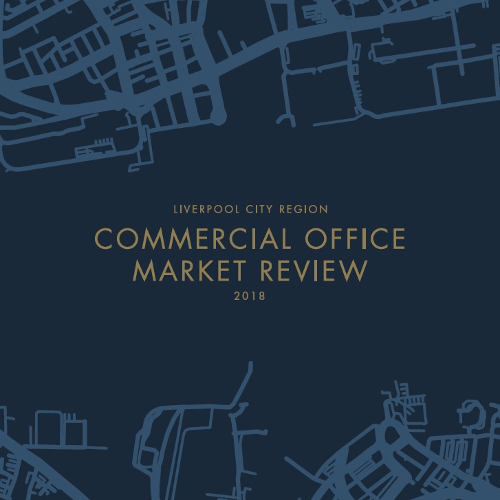 Liverpool City Region Commercial Office Market Review 2018
