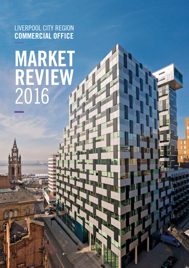Liverpool City Region Commercial Office Market Review 2016