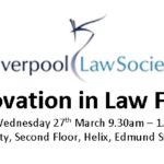Liverpool Law Society host the Innovation Of Law Firms event