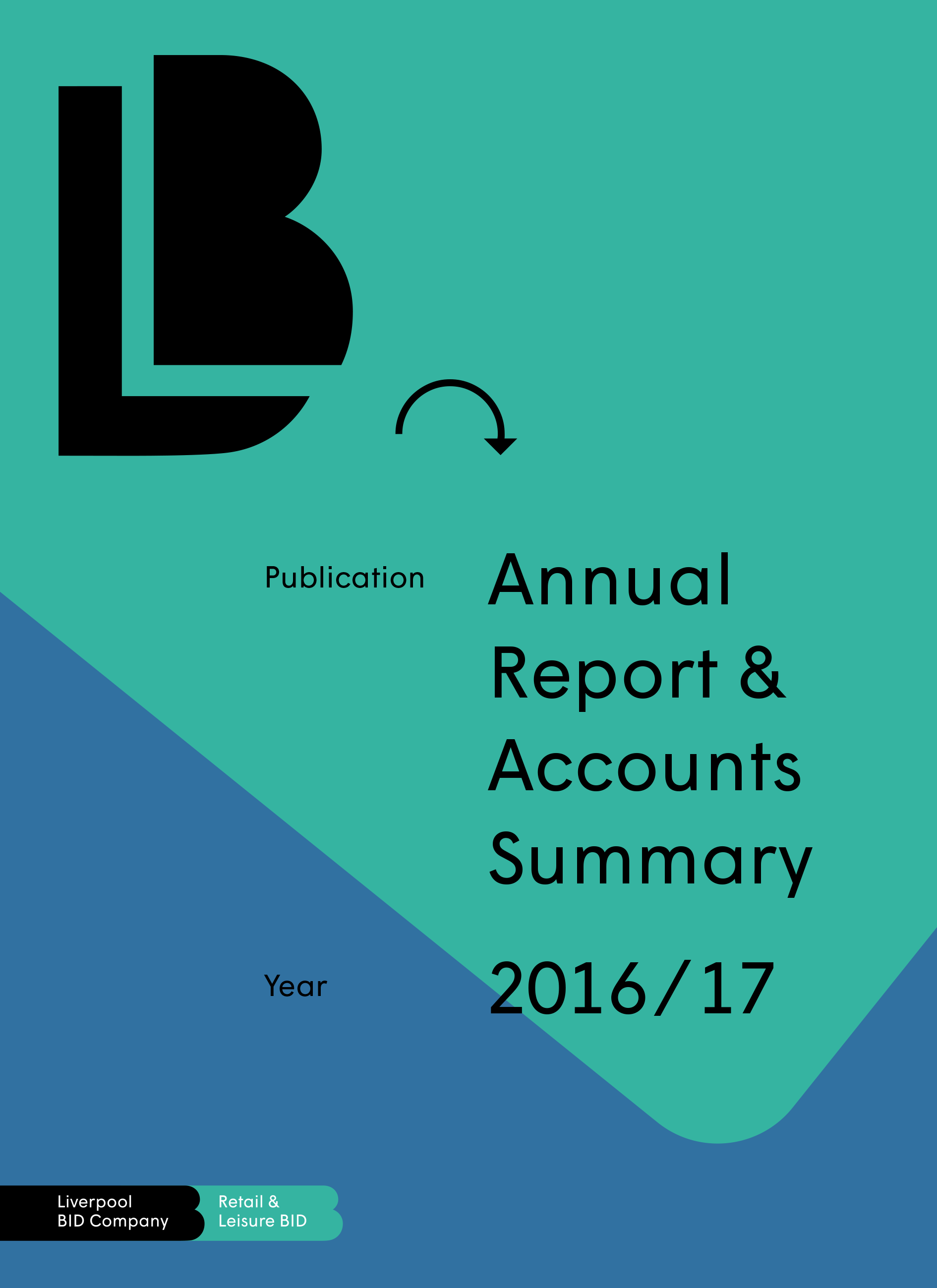 Liverpool Retail & Leisure Annual Report 2016-2017