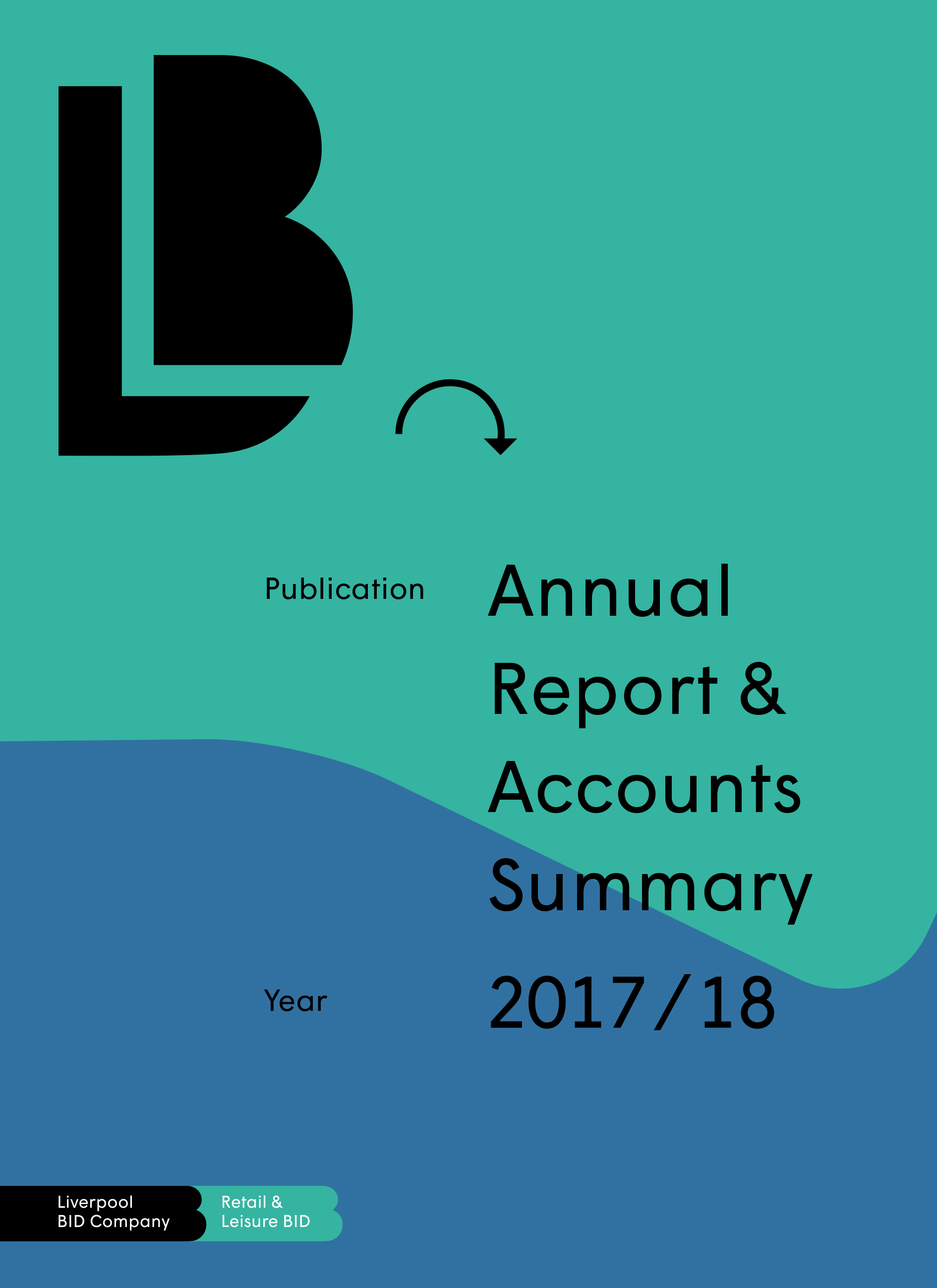 Liverpool Retail & Leisure BID Annual Report 2017-18