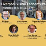 Liverpool Visitor Economy Panel – 28 May, 12-1pm