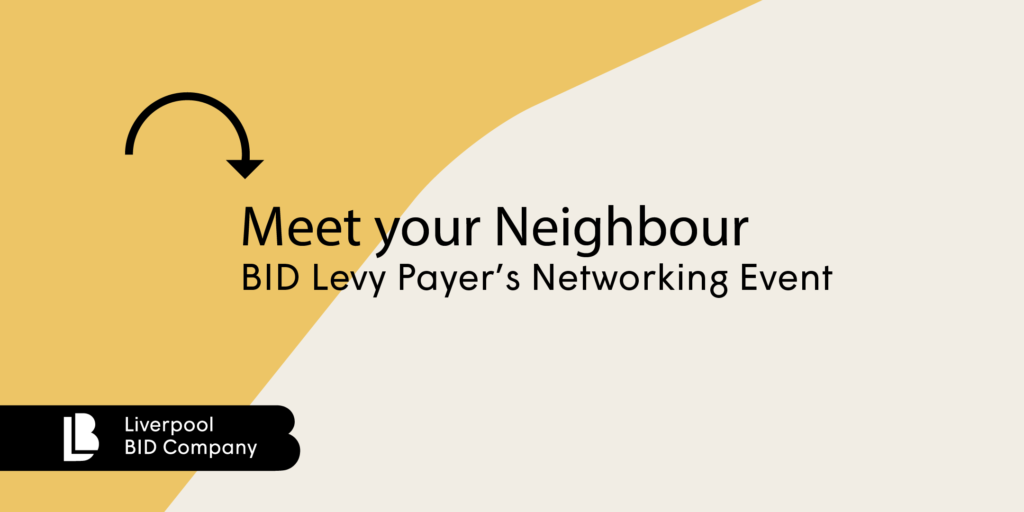 Meet your Neighbour - BID Levy Payers Networking events - March 2020