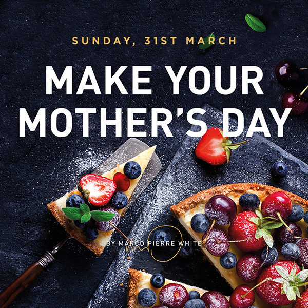 Treat your Mum this Mother's Day at Marco Pierre White Steakhouse Bar and Grill