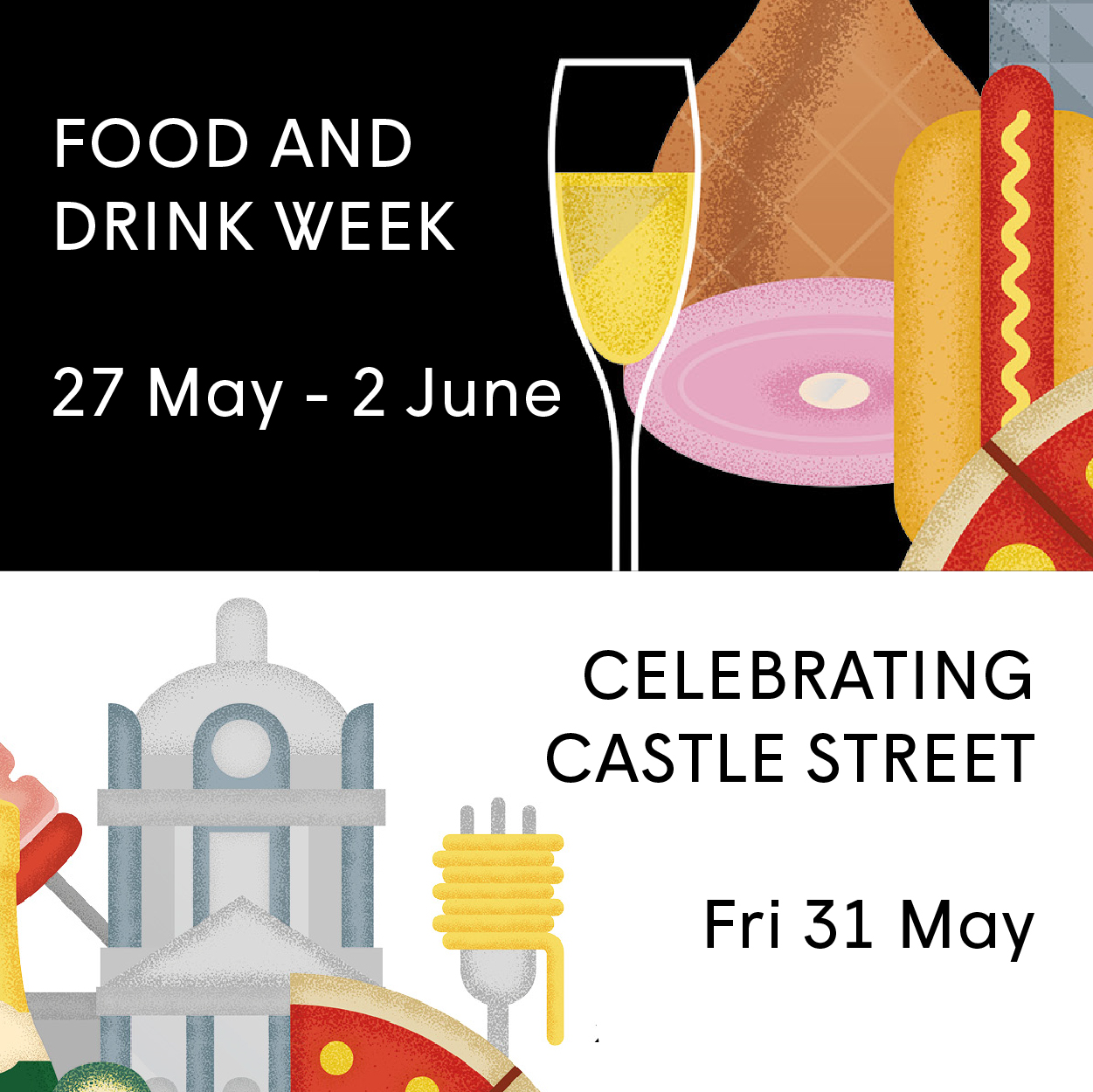Opportunities Food and Drink Week - Celebrating Castle Street-01