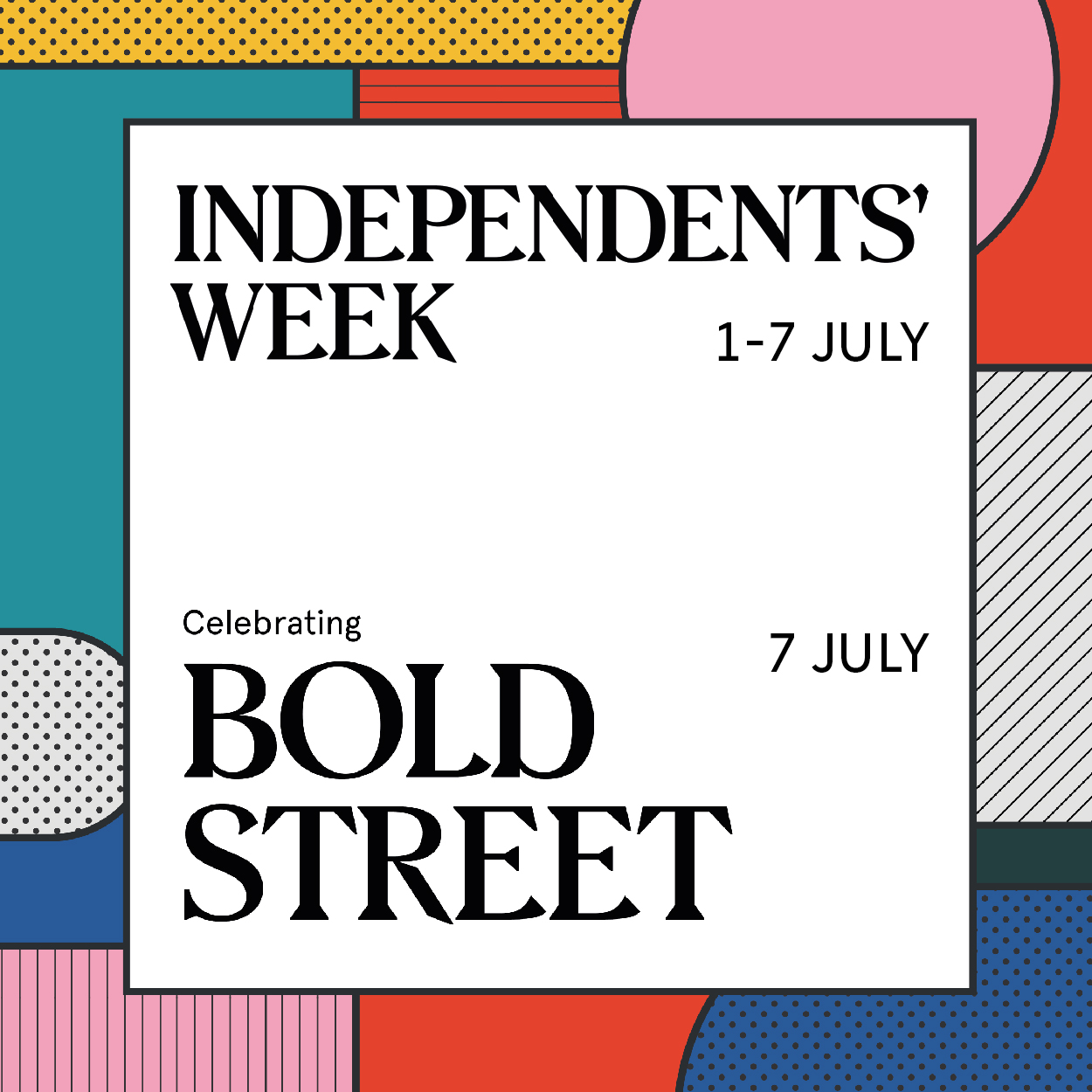 Opportunities Independents Week - Celebrating Bold Street-01