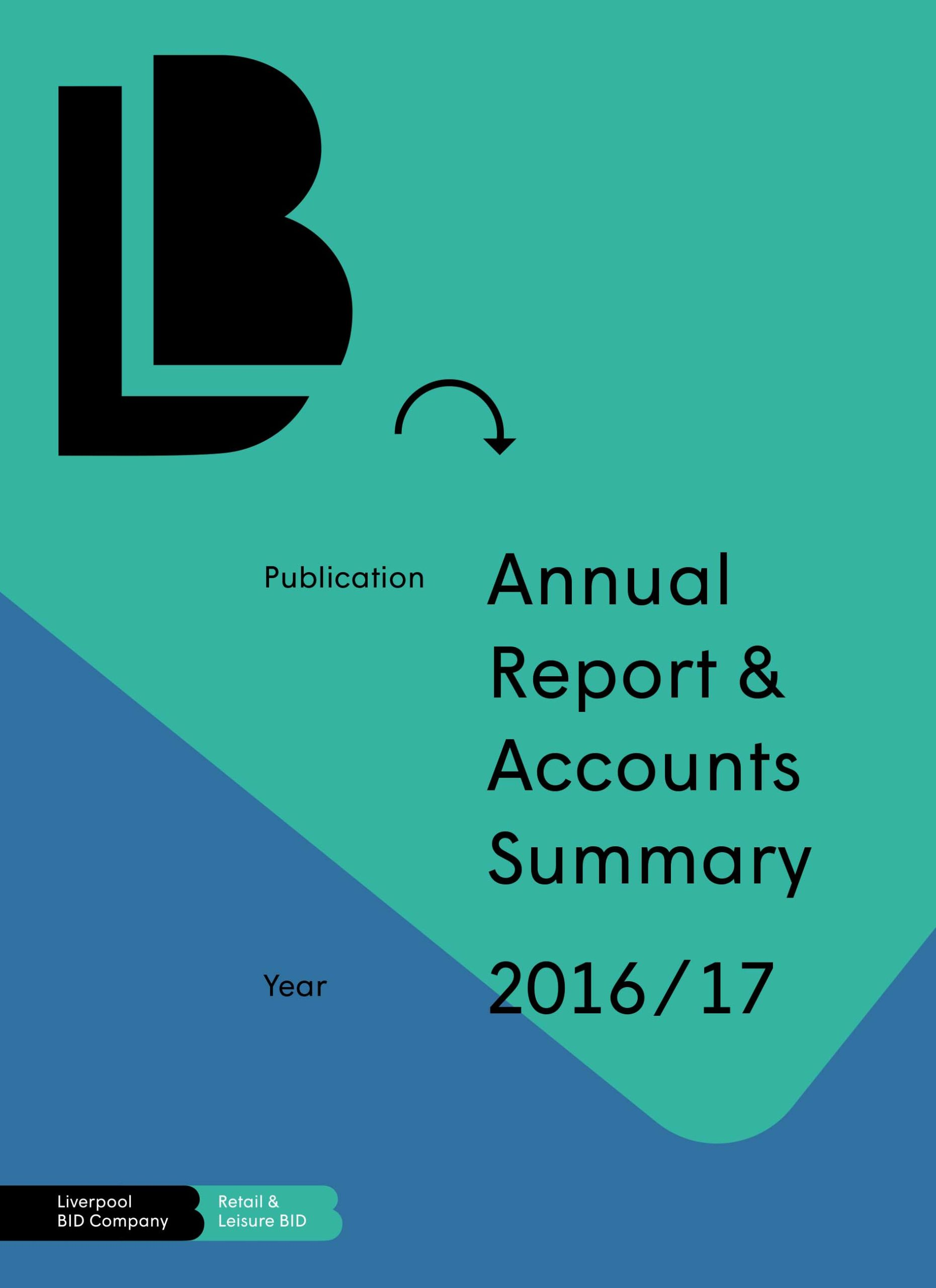 Retail & Leisure BID (Formerly City Central BID) - Annual Report Year 4 (2016-17)