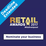 Retailers! Nominate your store for the Liverpool Retail Awards
