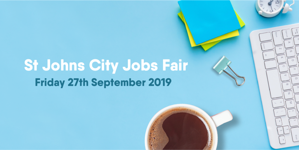 Get involved in St Johns Shopping Centre City Jobs Fair