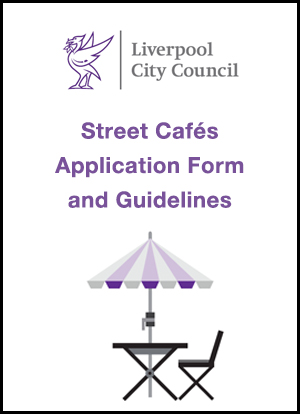 Street Cafés Application and Guidelines