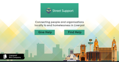 Street Support - Ending homelessness - Liverpool BID Company