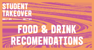 Student Takeover: Food and Drink edition