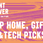 Student Takeover: Home, Gifts and Tech edition