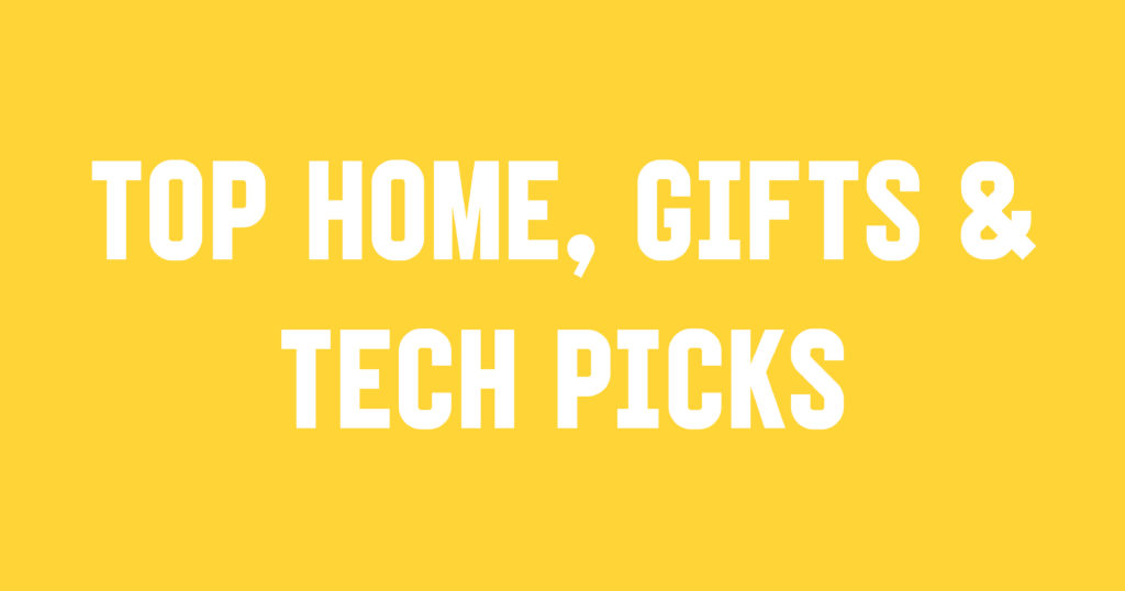 Student Takeover Top Home, Gifts & Tech Picks