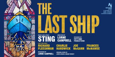 Sting musical The Last Ship drops anchor in Liverpool to kick-off three month UK tour