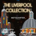 The Liverpool Collection Exhibition at dot-art Gallery and Metquarter