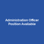 Administration Officer Position Available