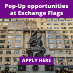 Pop-Up opportunities at Exchange Flags this Summer