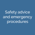 Safety advice and emergency procedures
