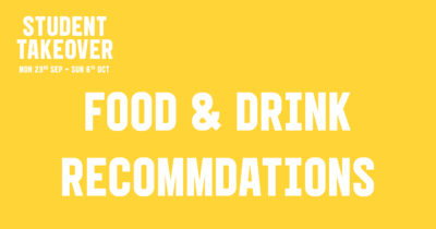 Student Takeover: Food and Drink Recommendation Edition