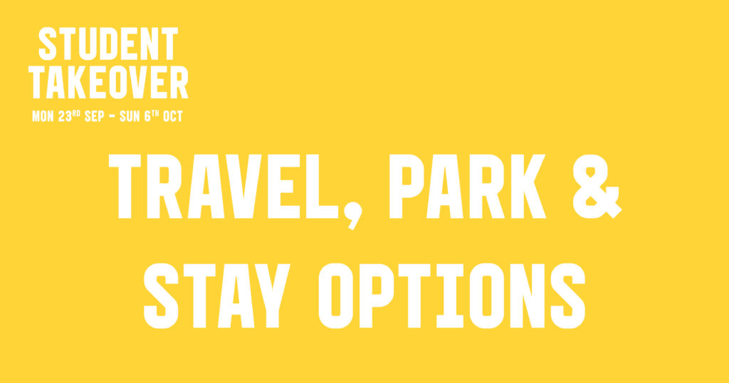 Student Takeover: Travel, Park & Stay Edition