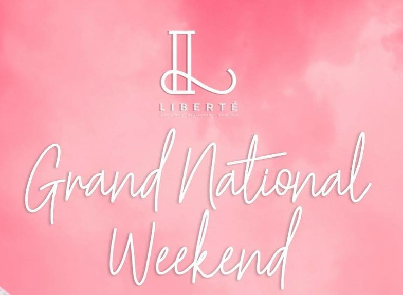 Grand National Weekend at Liberte